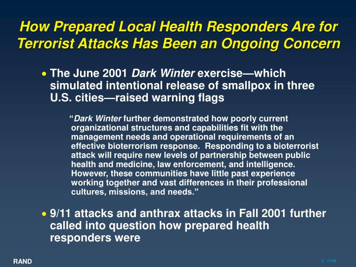 How prepared local health responders are for terrorist attacks has been an ongoing concern l.jpg