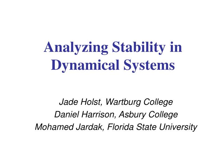Analyzing stability in dynamical systems