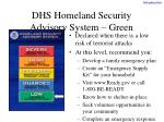 dhs homeland security advisory system green