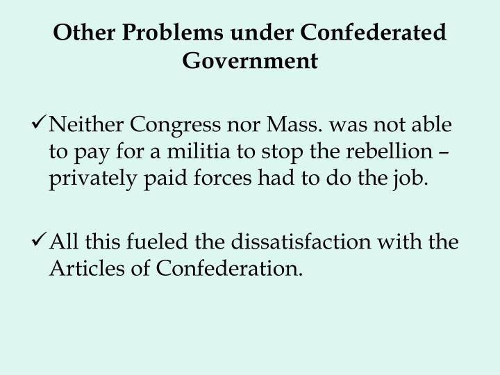 Other Problems under Confederated Government