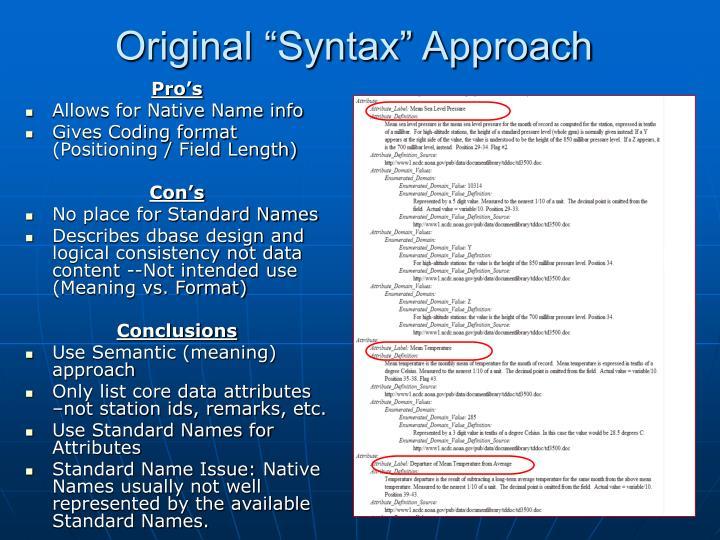 "Original ""Syntax"" Approach"