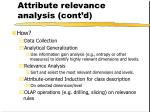 attribute relevance analysis cont d