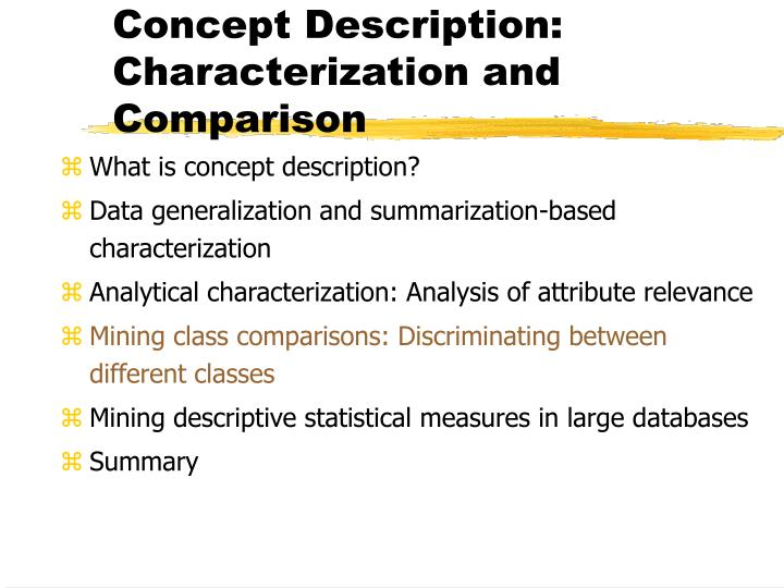 Concept Description: Characterization and Comparison