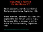 fema was in new york the night before 9 11