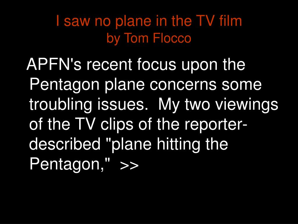 I saw no plane in the TV film