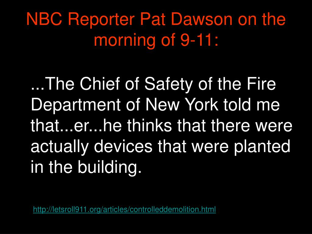 NBC Reporter Pat Dawson on the morning of 9-11: