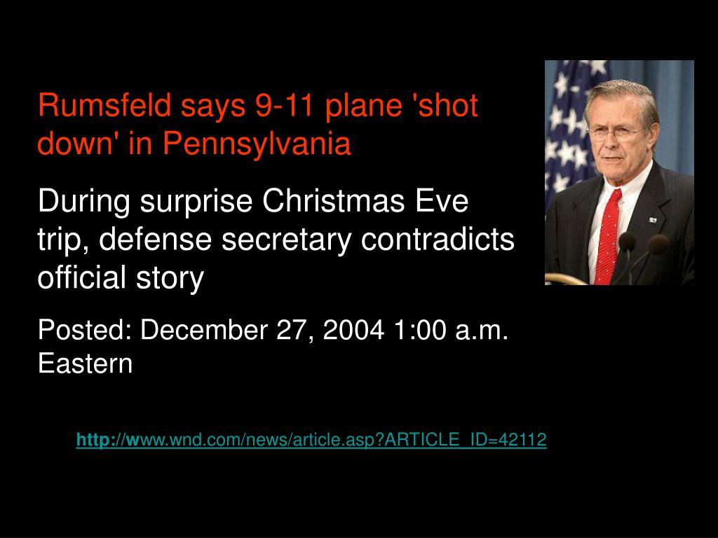 Rumsfeld says 9-11 plane 'shot down' in Pennsylvania