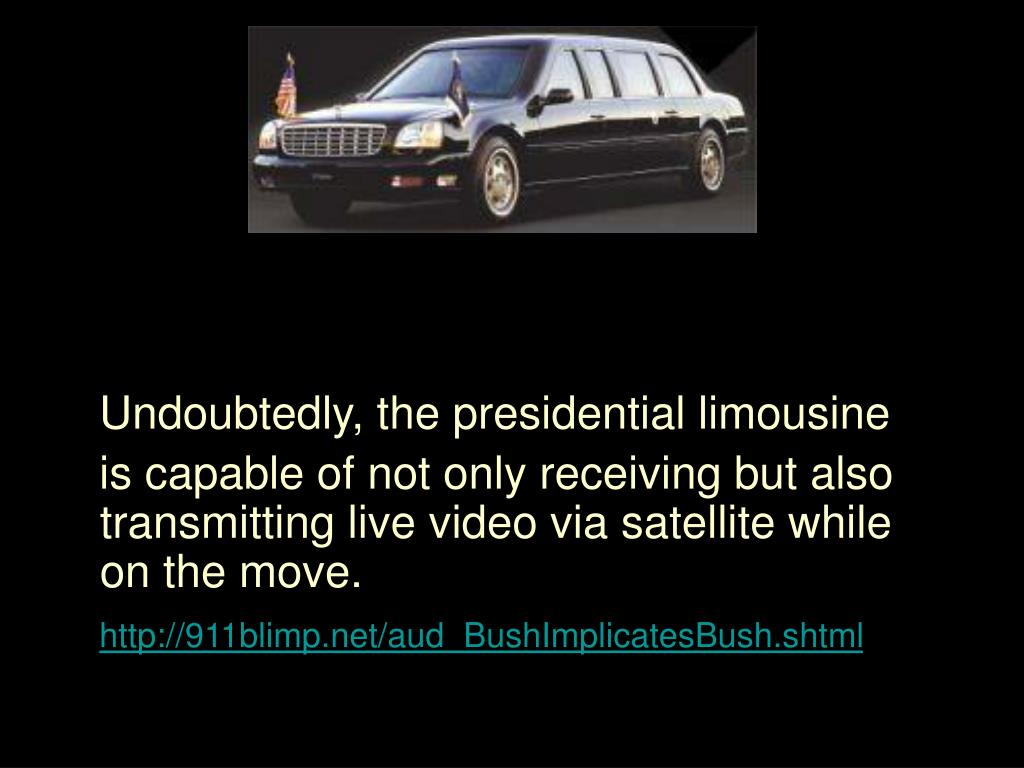 Undoubtedly, the presidential limousine