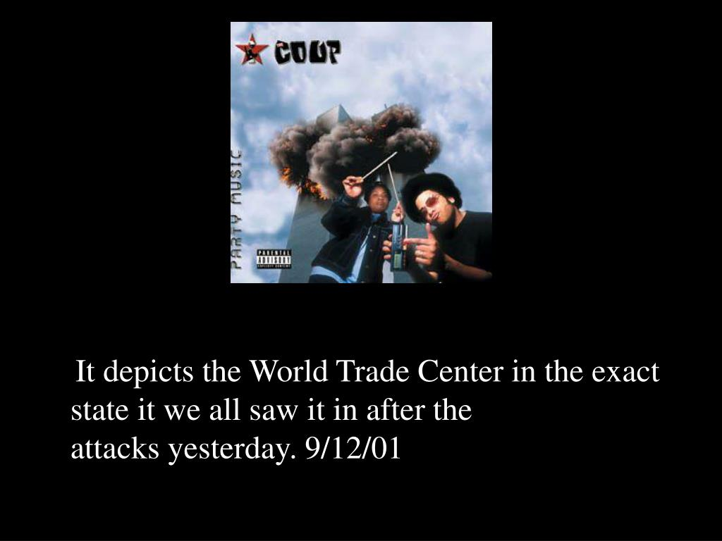 It depicts the World Trade Center in the exact state it we all saw it in after the