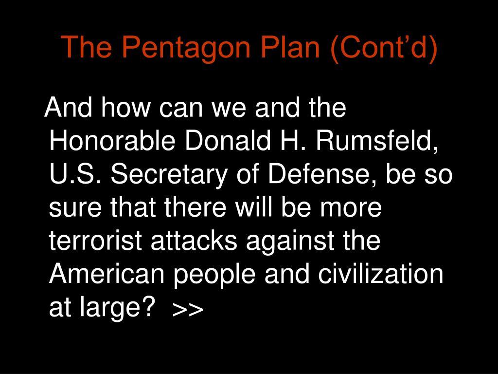 The Pentagon Plan (Cont'd)