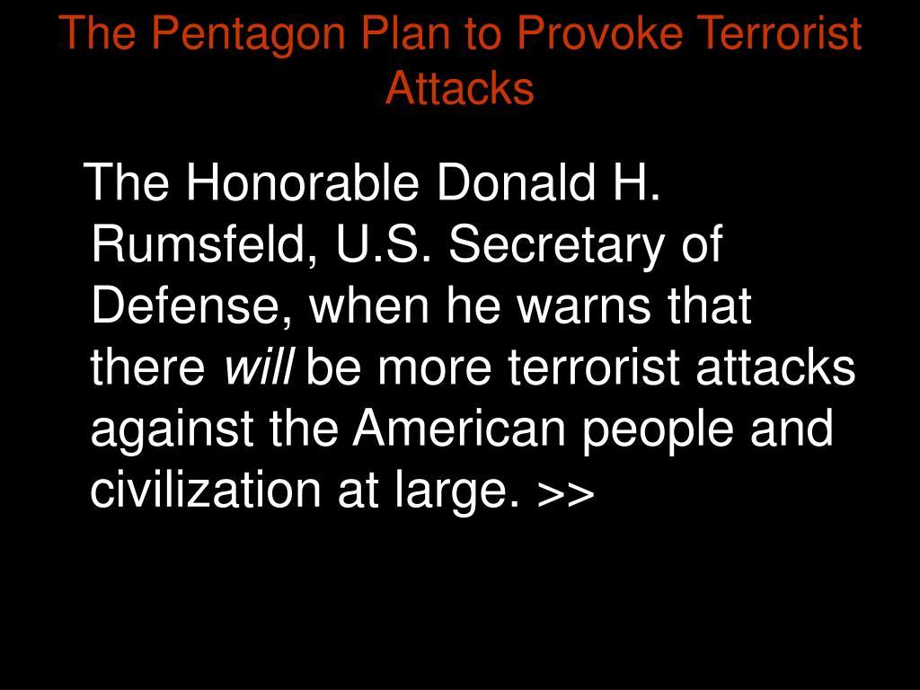 The Pentagon Plan to Provoke Terrorist Attacks