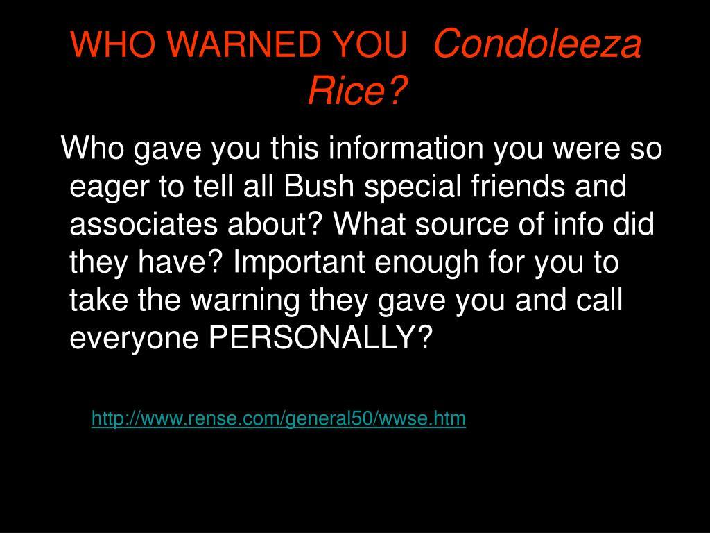 WHO WARNED YOU