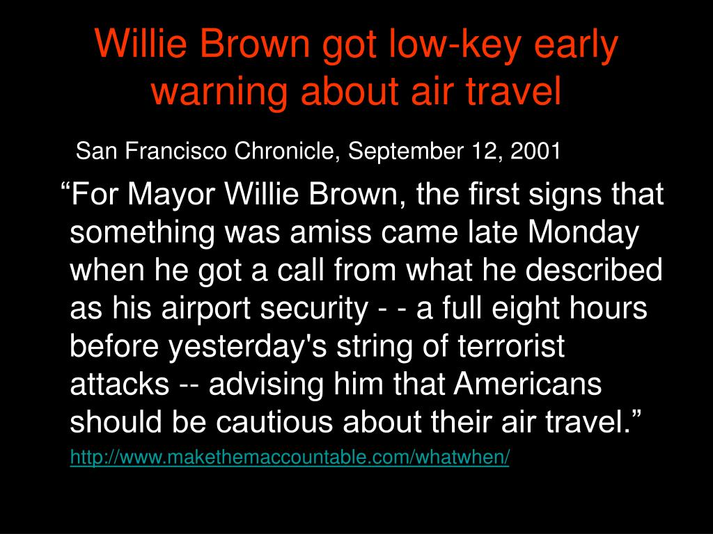 Willie Brown got low-key early warning about air travel