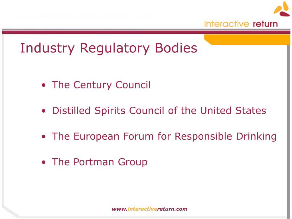 Industry Regulatory Bodies