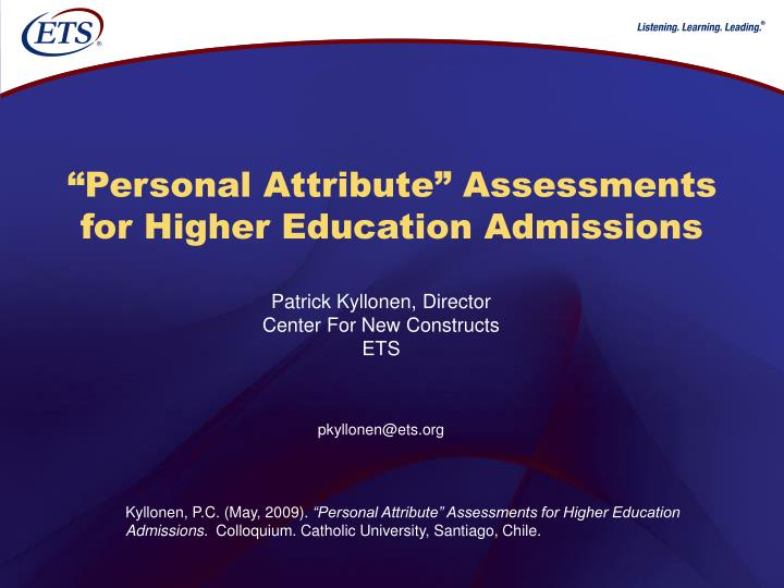 Personal attribute assessments for higher education admissions
