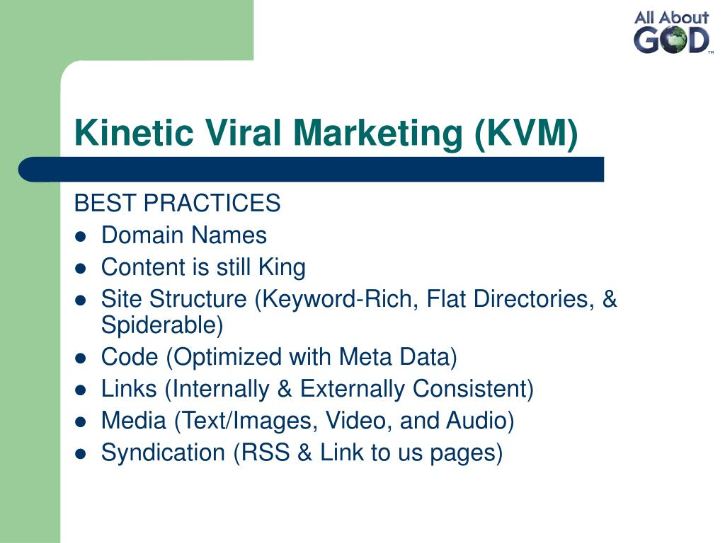 Kinetic Viral Marketing (KVM)