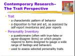 contemporary research the trait perspective
