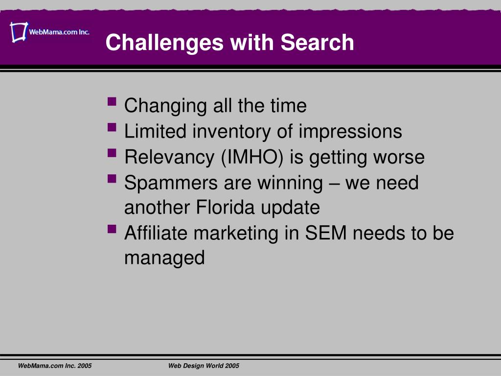 Challenges with Search