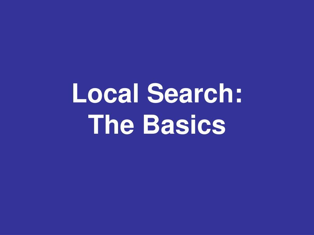 Local Search:
