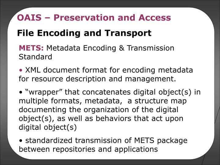 OAIS – Preservation and Access