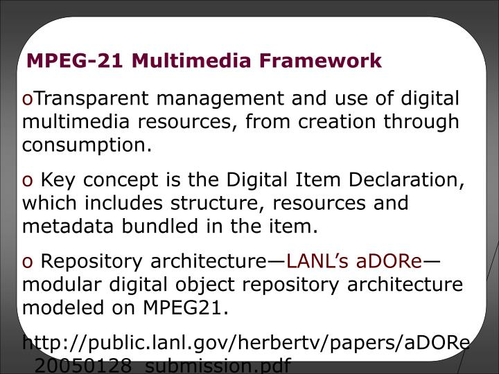 MPEG-21 Multimedia Framework