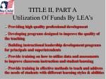 title ii part a utilization of funds by lea s1