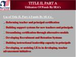 title ii part a utilization of funds by sea s
