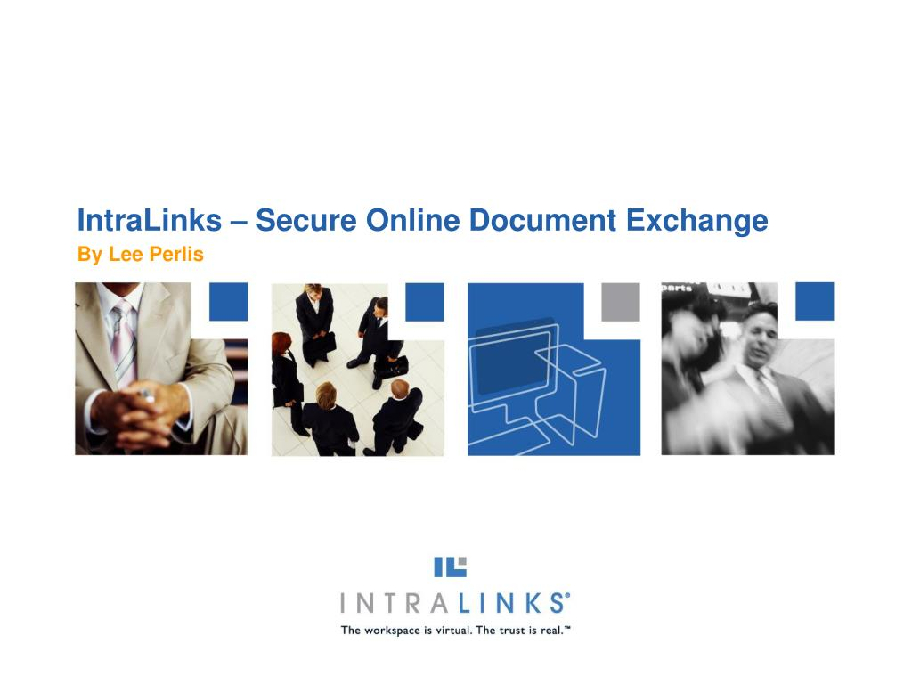 IntraLinks – Secure Online Document Exchange
