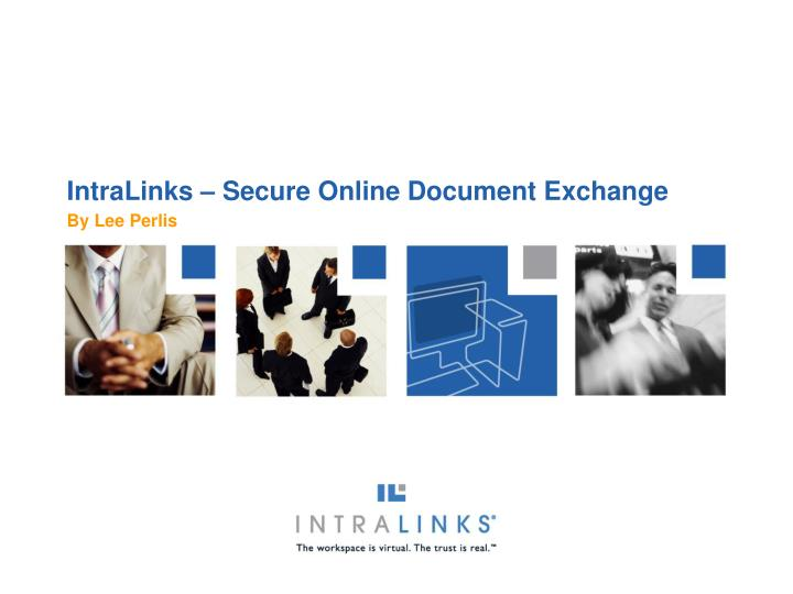 Intralinks secure online document exchange