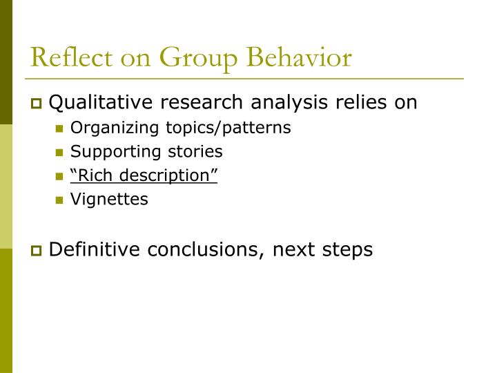 Reflect on Group Behavior