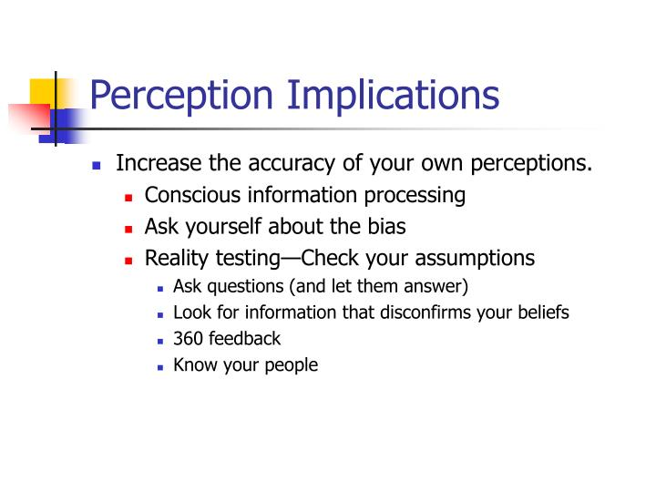 Perception Implications