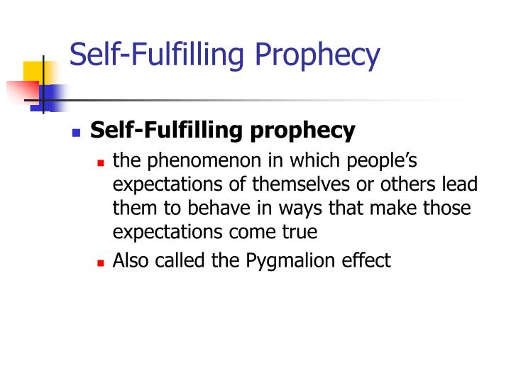 Self-Fulfilling Prophecy