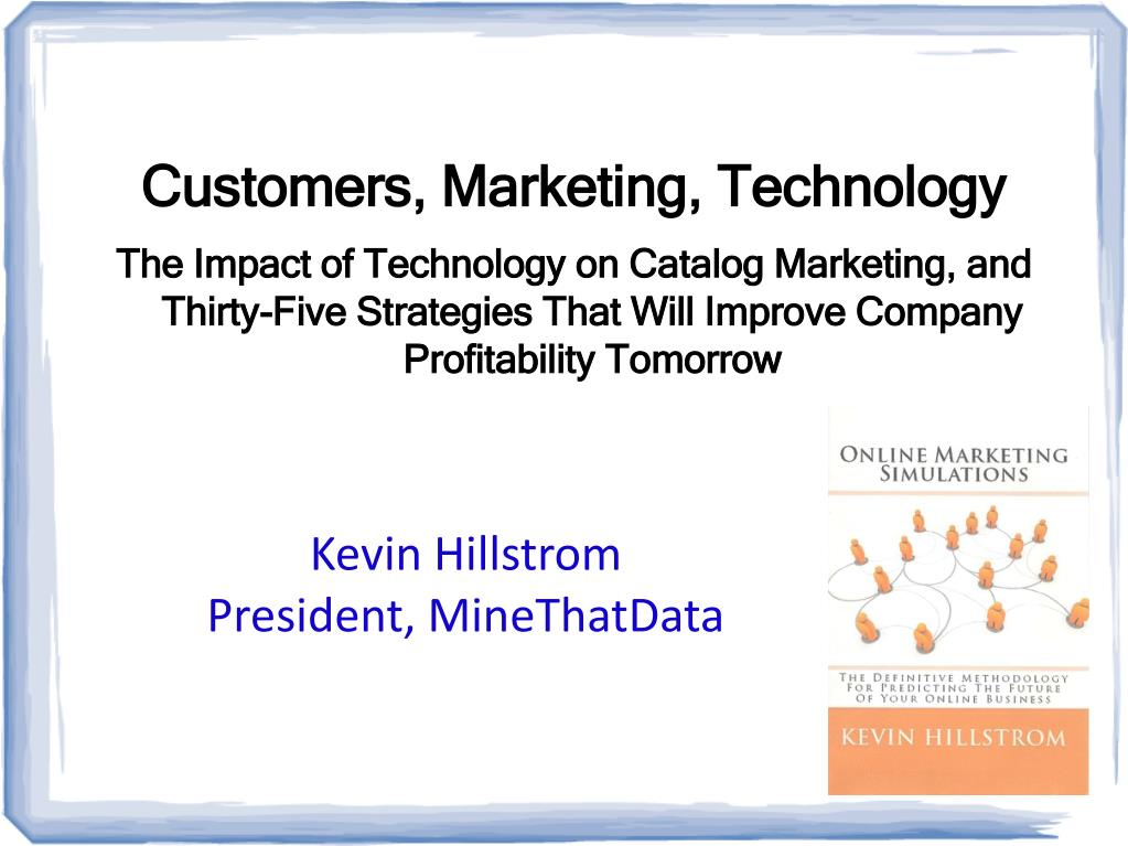 Customers, Marketing, Technology