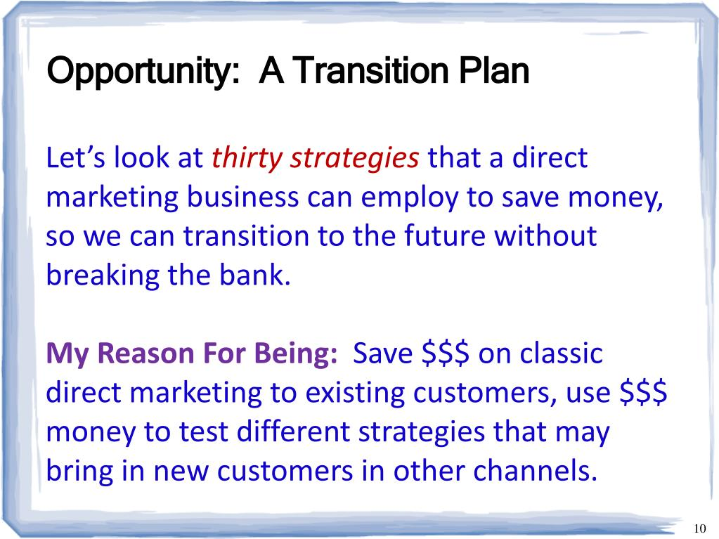 Opportunity:  A Transition Plan