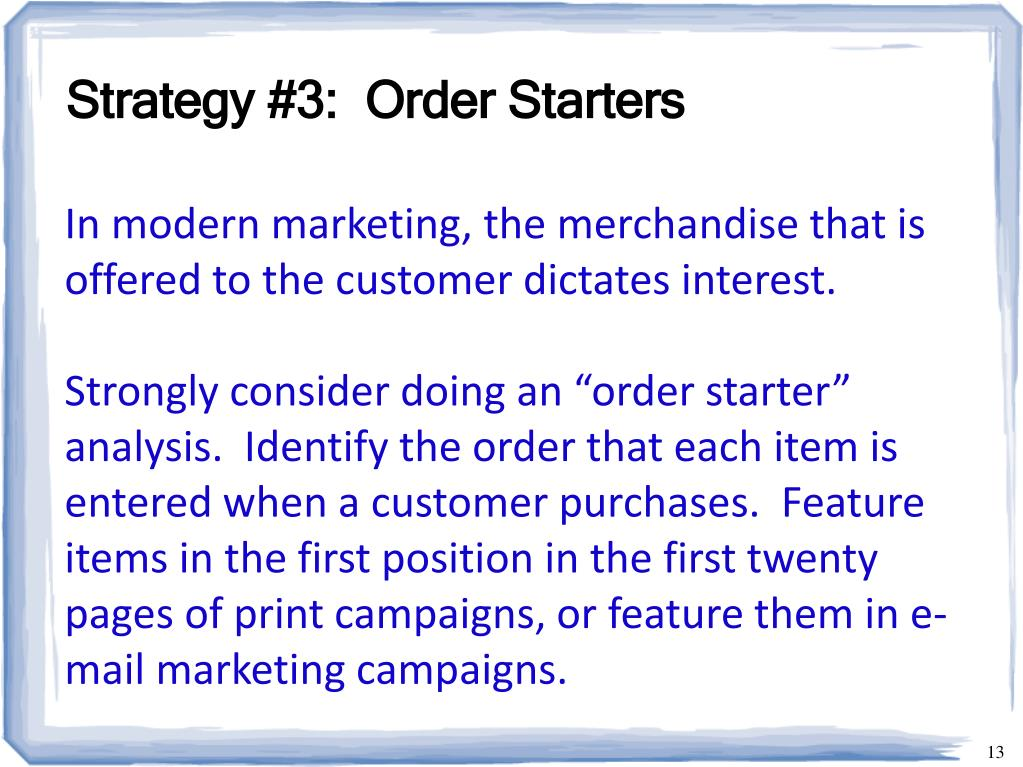 Strategy #3:  Order Starters