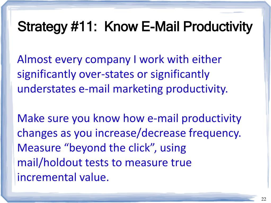 Strategy #11:  Know E-Mail Productivity