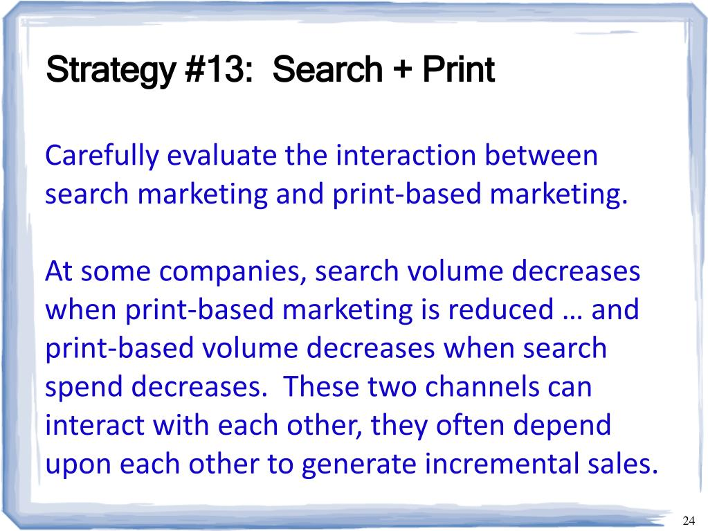 Strategy #13:  Search + Print