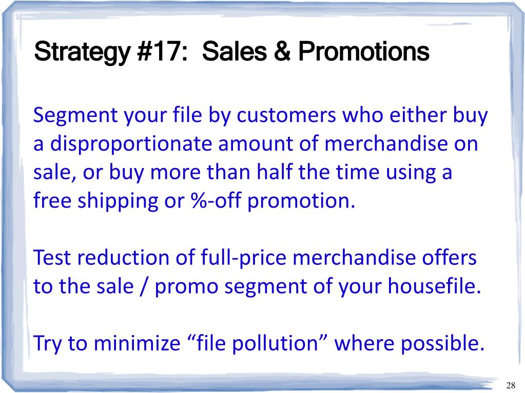 Strategy #17:  Sales & Promotions