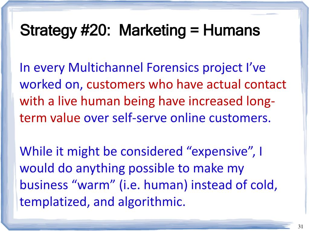Strategy #20:  Marketing = Humans