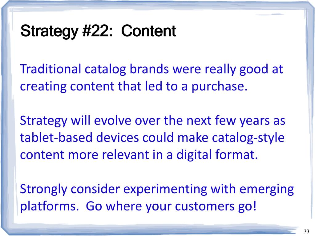 Strategy #22:  Content
