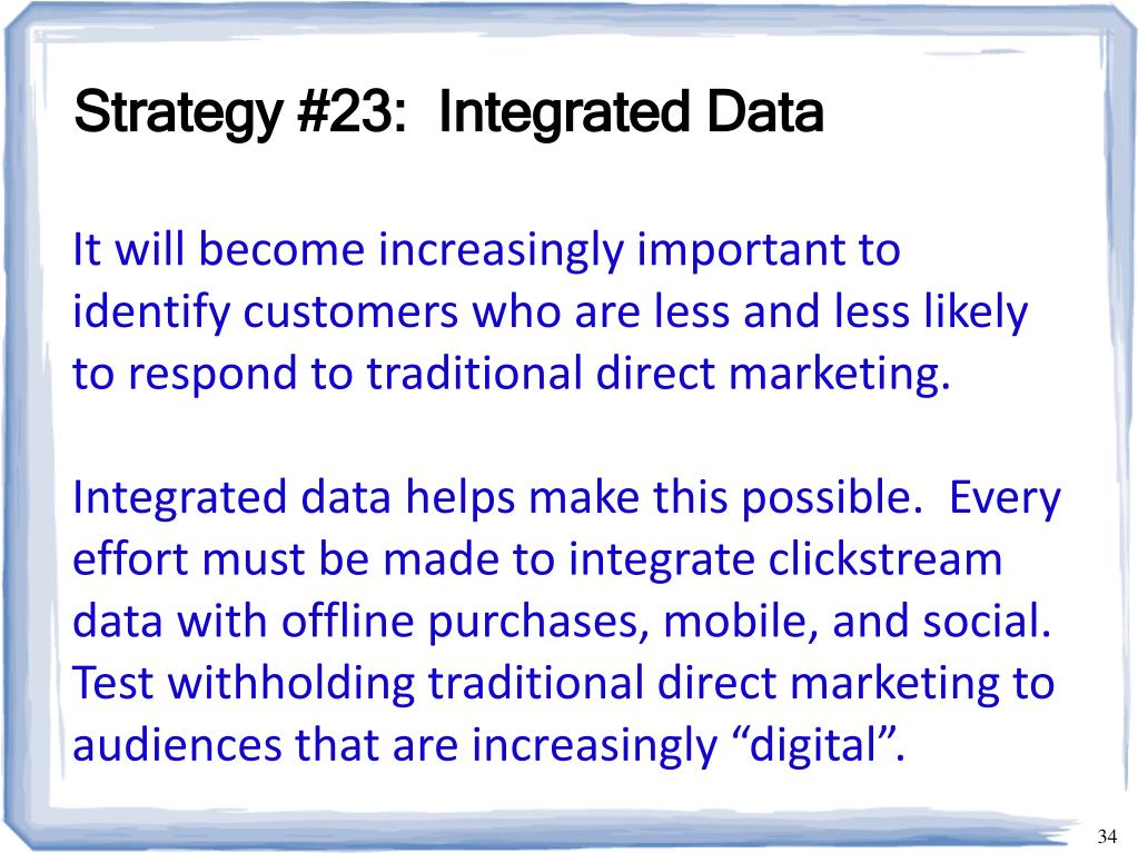 Strategy #23:  Integrated Data