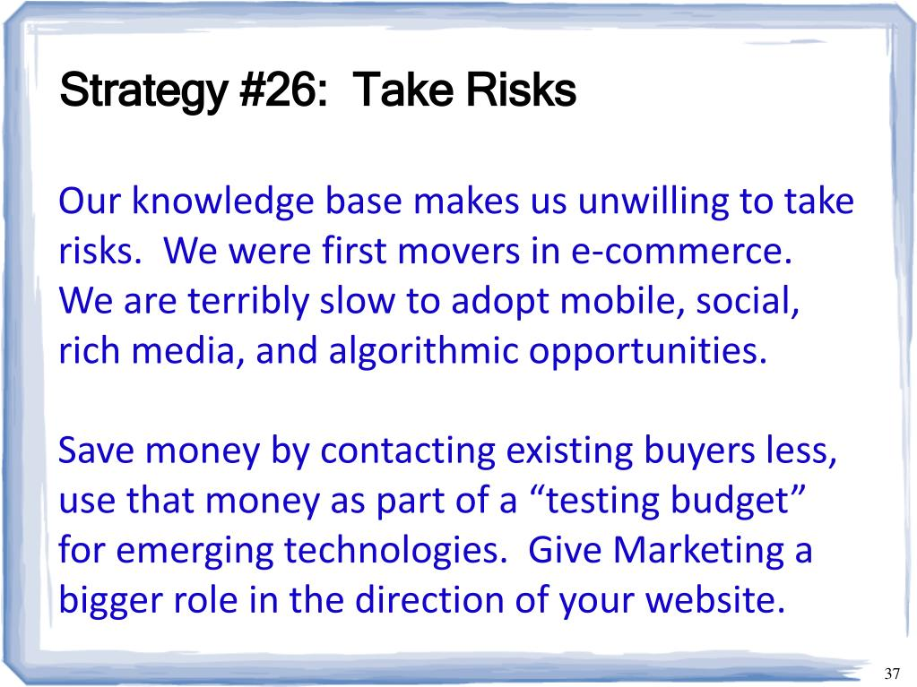 Strategy #26:  Take Risks
