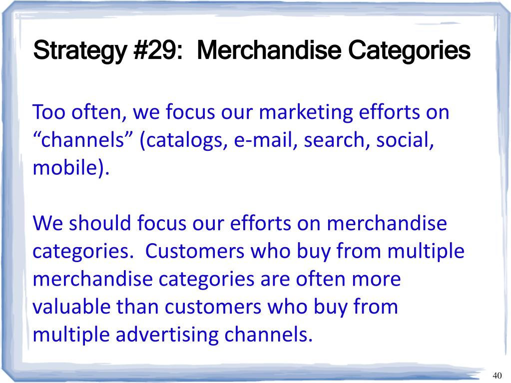 Strategy #29:  Merchandise Categories