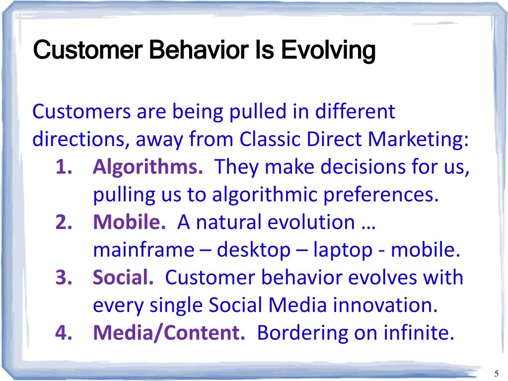 Customer Behavior Is Evolving