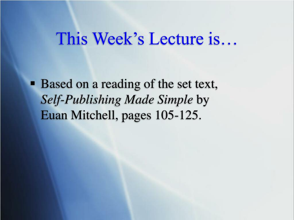 This Week's Lecture is…