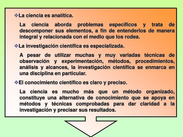 La ciencia es analtica.