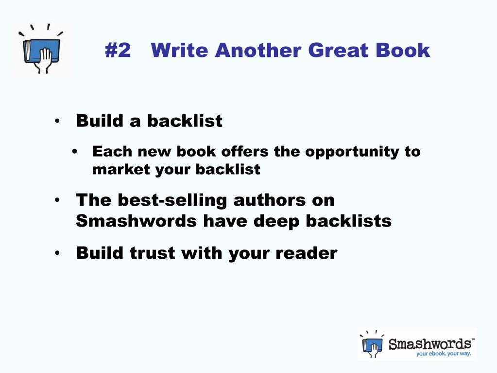 #2   Write Another Great Book