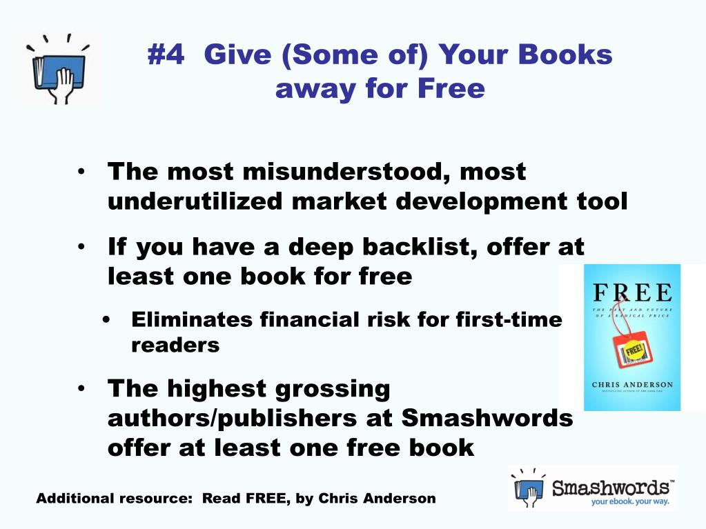 #4  Give (Some of) Your Books away for Free