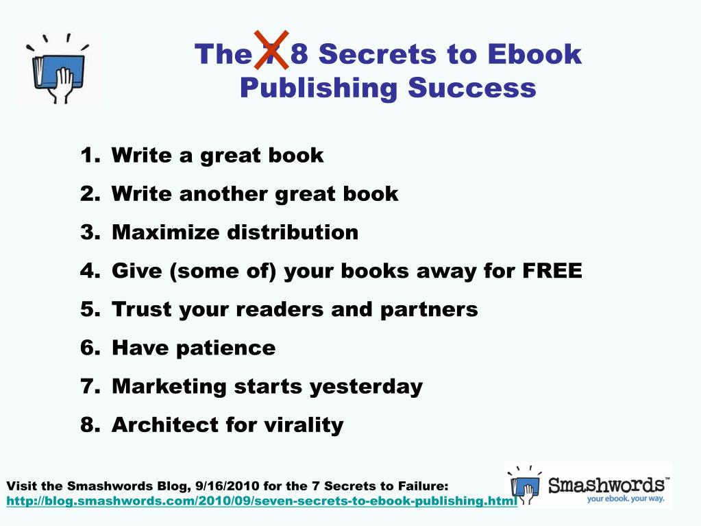 The 7 8 Secrets to Ebook Publishing Success
