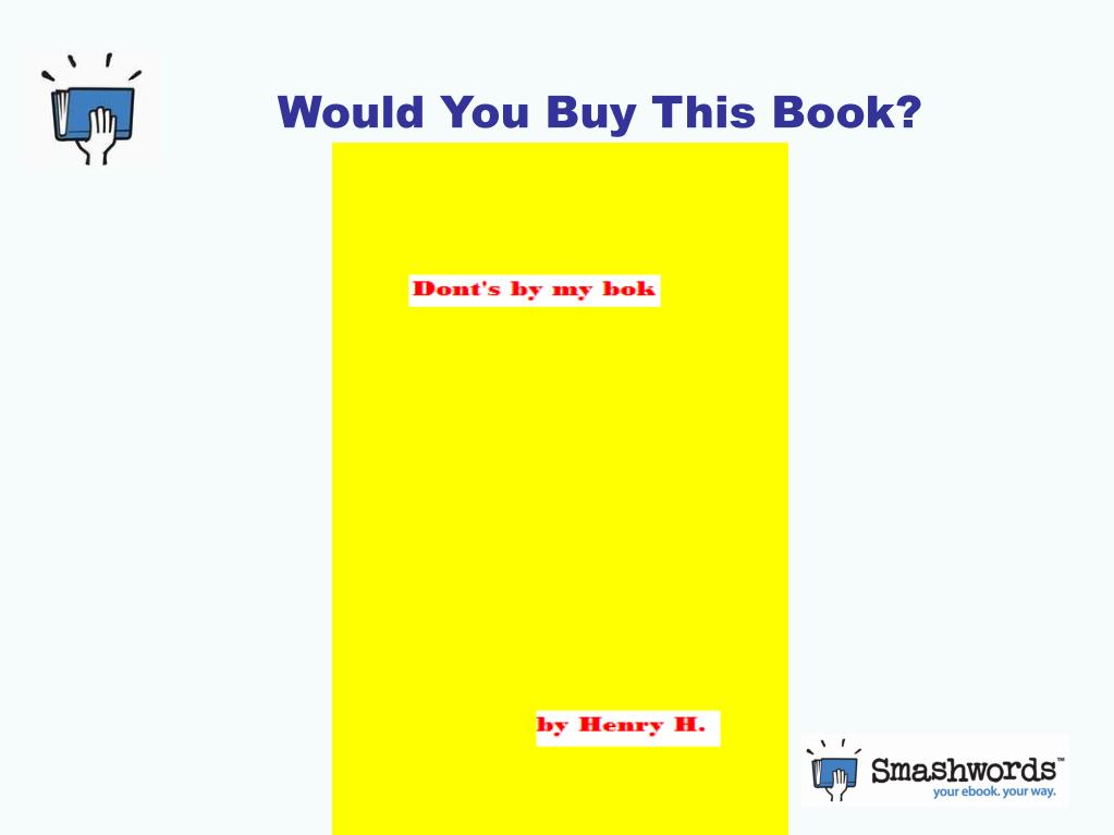 Would You Buy This Book?